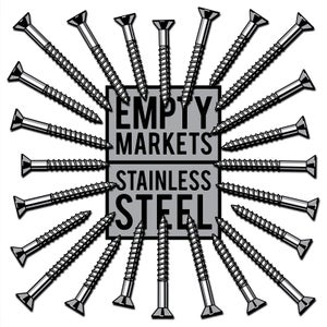 Image of EMPTY MARKETS - Stainless Steel LP (12XU 086-1)