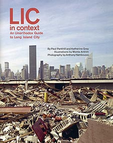 Image of LIC in Context: An Unorthodox Guide to Long Island City