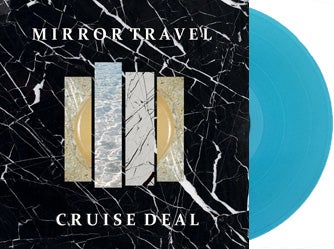 Mirror Travel - Cruise Deal LP + Download Card