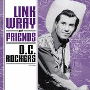 "Image of 7"" EP Link Wray & Friends : DC Rockers. Ltd Edition 4 track."