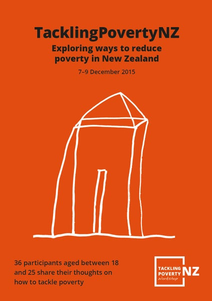 Image of 2015 TacklingPovertyNZ - Exploring ways to reduce poverty in New Zealand