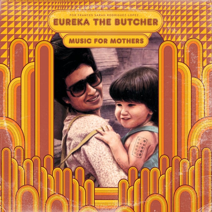 Image of Eureka The Butcher - Music For Mothers