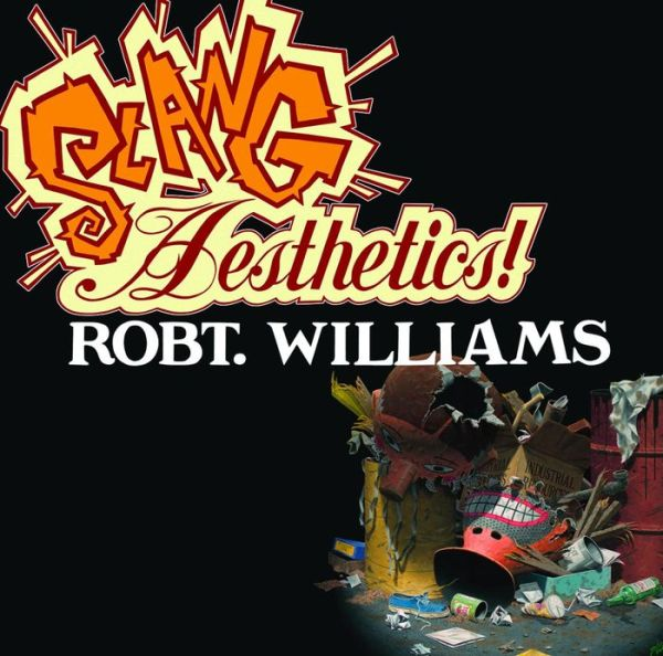 Image of Robert Williams 'Slang Aesthetics' book