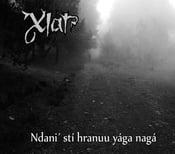 "Image of XIAT ""Ndani´ stí hranuu yága nagá"" DigiCD"