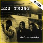 "Image of LES THUGS ""Nineteen Something"" LP (2016 reissue)"