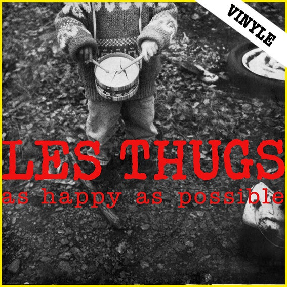 "LES THUGS ""As Happy As Possible"" 2LP (2016 reissue)"