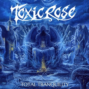 Image of ToxicRose - Total Tranquility LP
