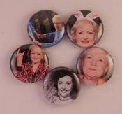 "Image of 5 - 1"" Betty White buttons, magnets, flatbacks, or keychains."