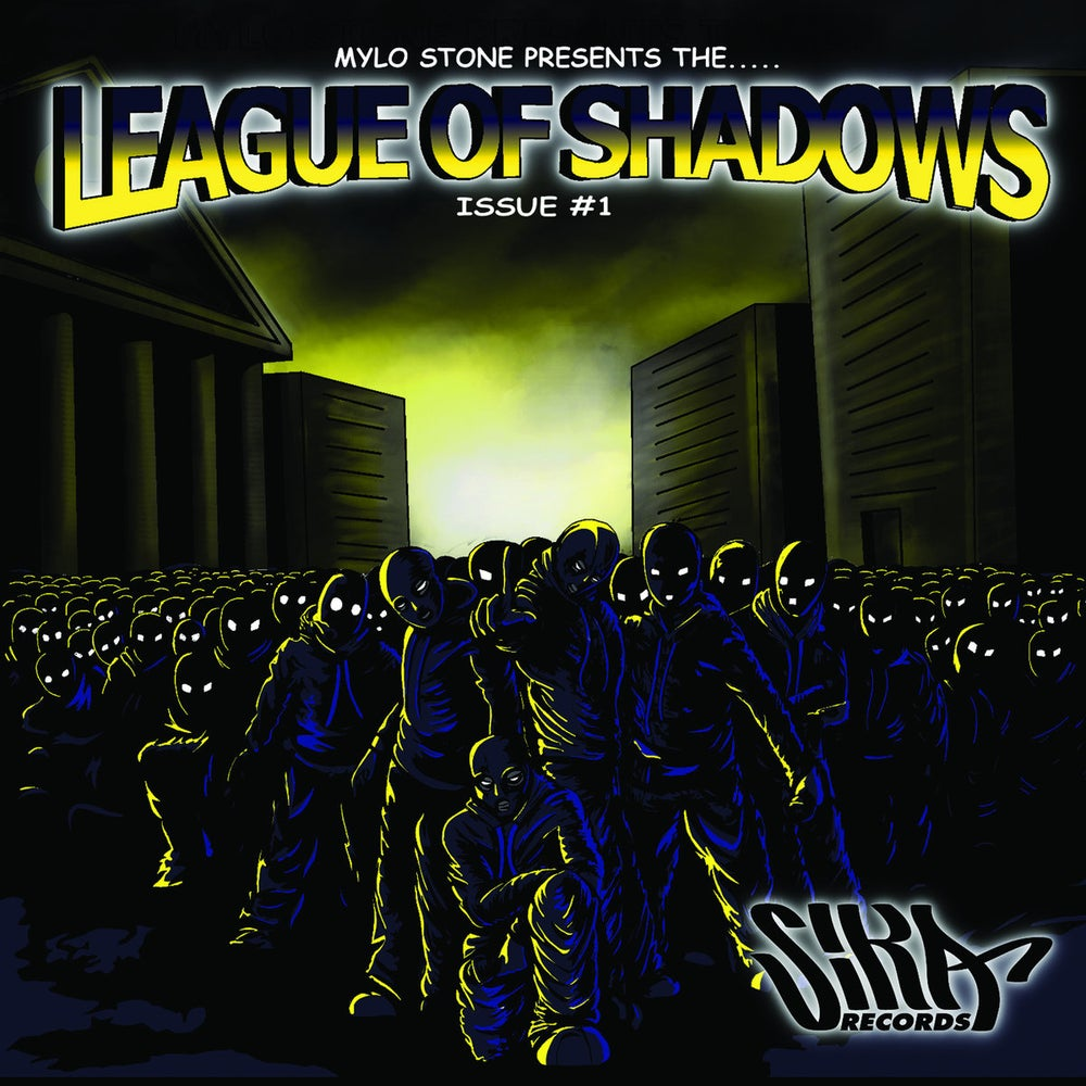Image of MYLO STONE PRESENTS: THE LEAGUE OF SHADOWS  (SIKA records)