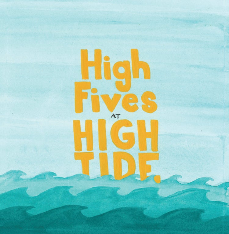 Image of High Fives at High Tide
