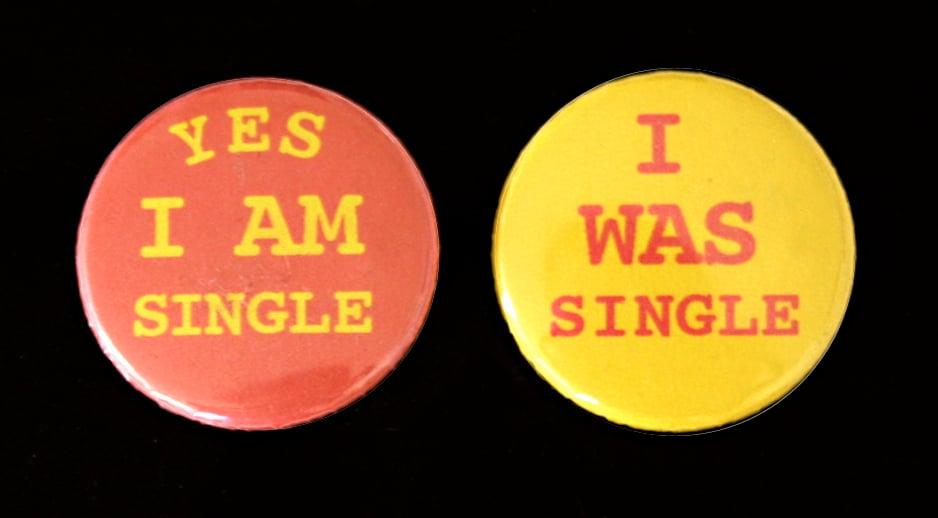 Image of Yes I'm Single Badges; set of 2