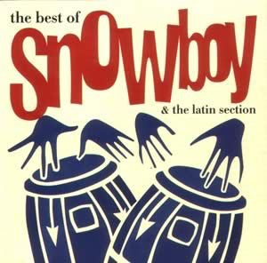 Image of Snowboy - The Best of Snowboy & The Latin Section