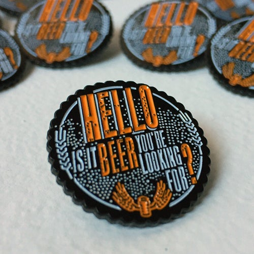 Image of Hello to Beer Enamel Pin