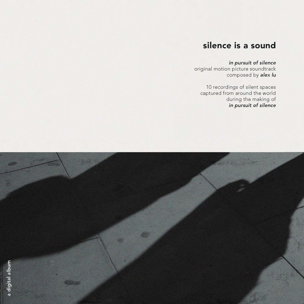Image of Silence is a Sound + In Pursuit of Silence Soundtrack (digital only)