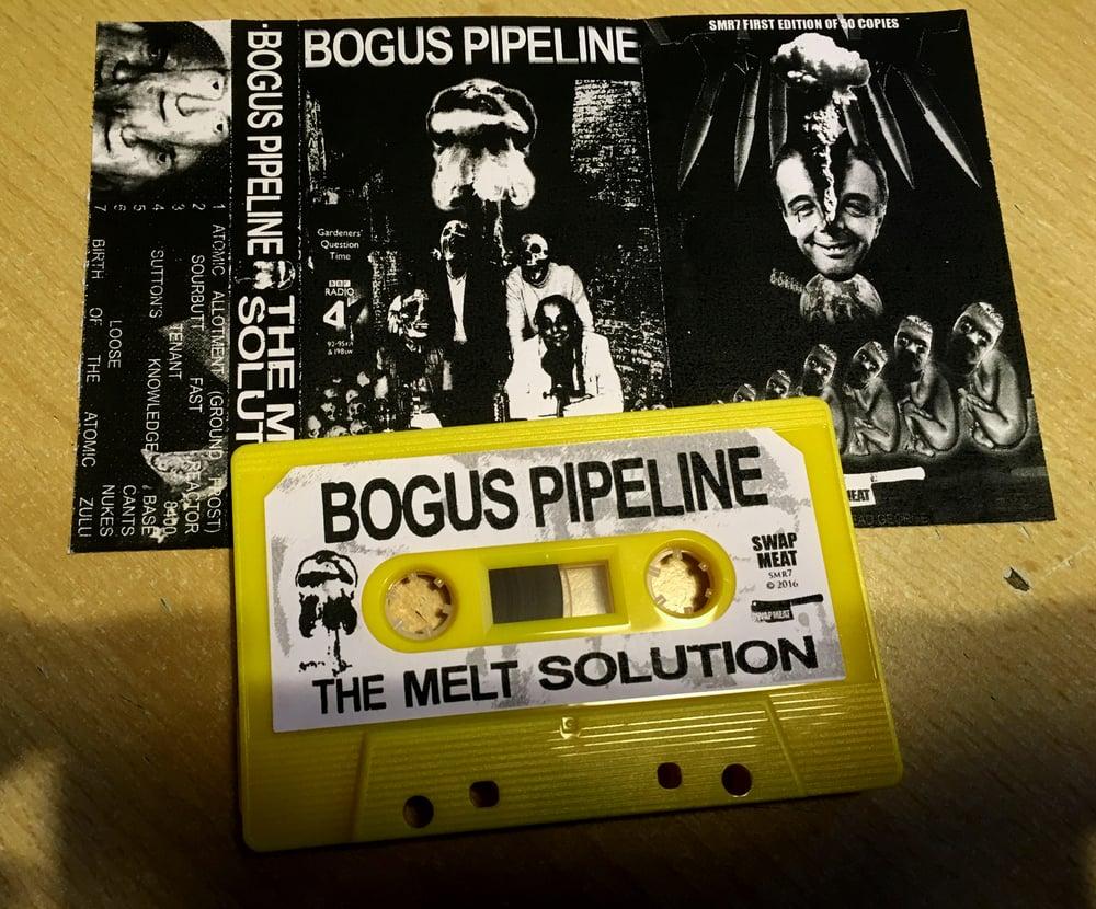 BOGUS PIPELINE 'The Melt Solution' Cassette & MP3