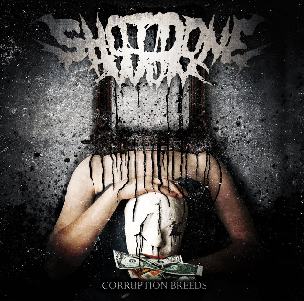 Image of 'Corruption Breeds' EP