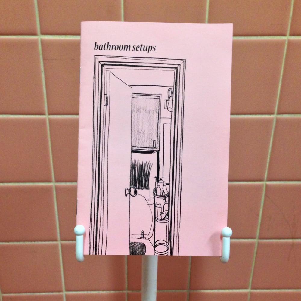 Image of Bathroom Setups Zine Vol. I