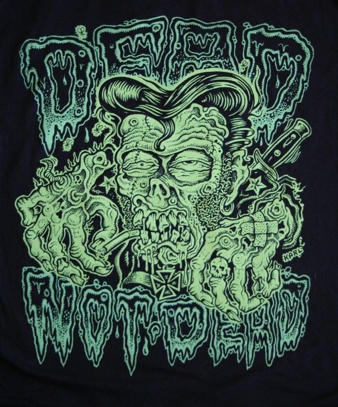 Image of Dead, Not Dead - T-Shirt