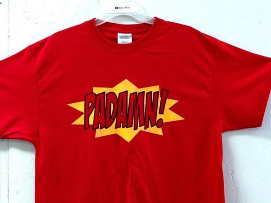 Image of Padamn! T-Shirt