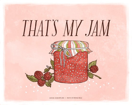 Image of That's My Jam / 8x10 Color Print