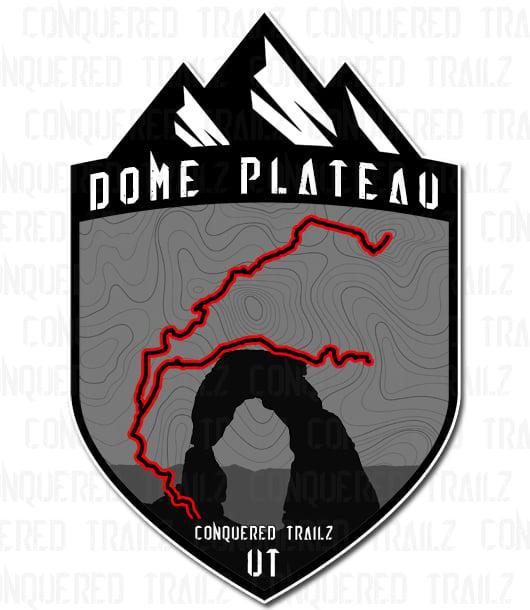 """Image of """"Dome Plateau"""" Trail Badge"""