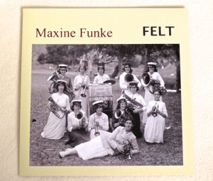 Image of MAXINE FUNKE ~ FELT ~ lp (TIME-LAG 063)
