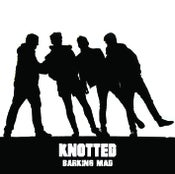 Image of Knotted - Barking Mad