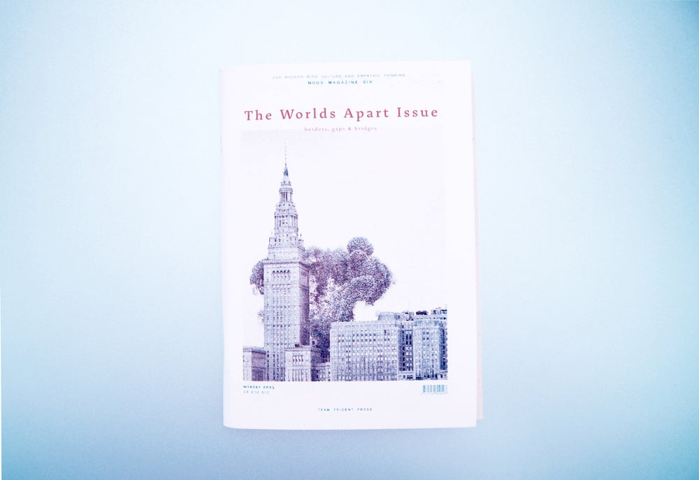 Image of NOUS 6 - The Worlds Apart Issue