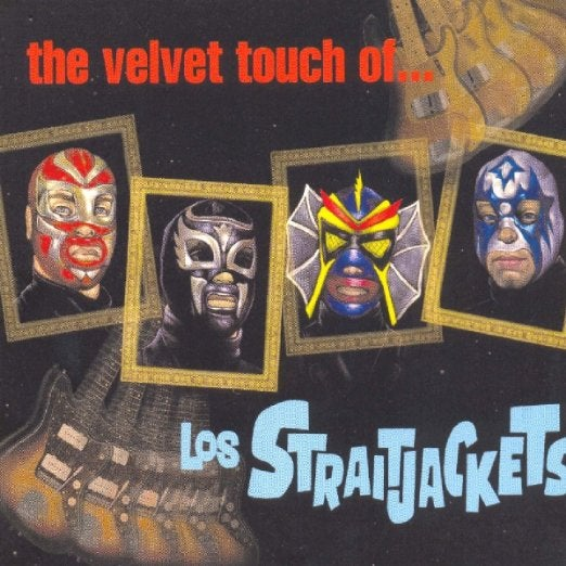 Image of THE VELVET TOUCH OF LOS STRAITJACKETS CD