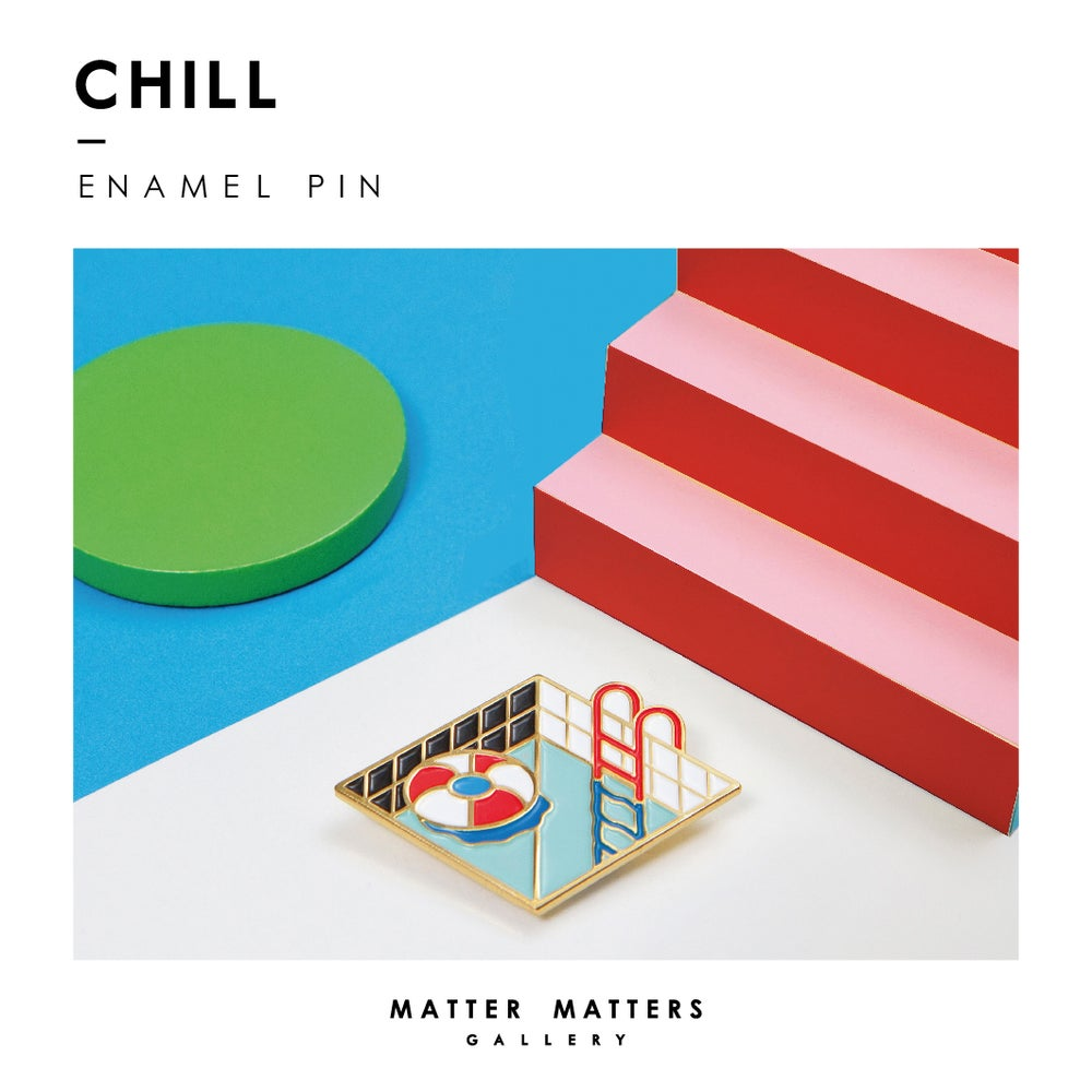 Image of Chill Out - Enamel pin - Brass