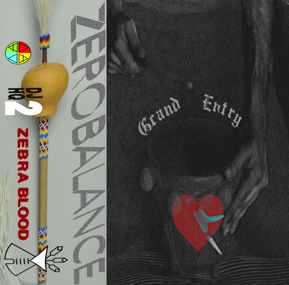 Image of ZEBRABLOOD-GRAND ENTRY MIXTAPE