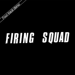 Image of Firing Squad - Four Track Demo 7""