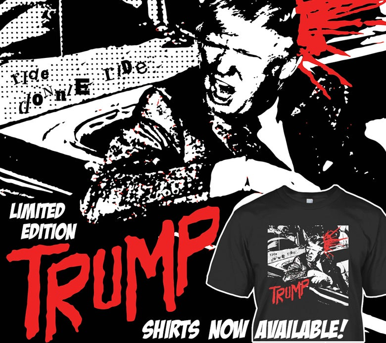 "Image of Anti-Donald Trump ""Ride, Donnie, Ride"" Shirt!!"