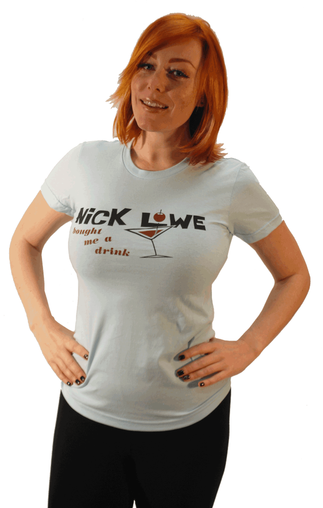 Image of NICK LOWE BOUGHT ME A DRINK - LADIES T-SHIRT