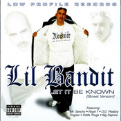 Image of CD LIL BANDIT  LET BE KNOW