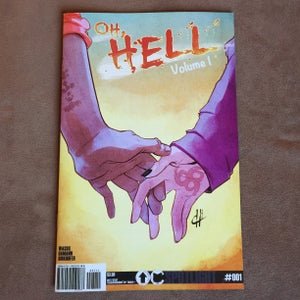 Image of Oh Hell Vol. 1, Issue 1, 27 pps. pub. Overground Comics