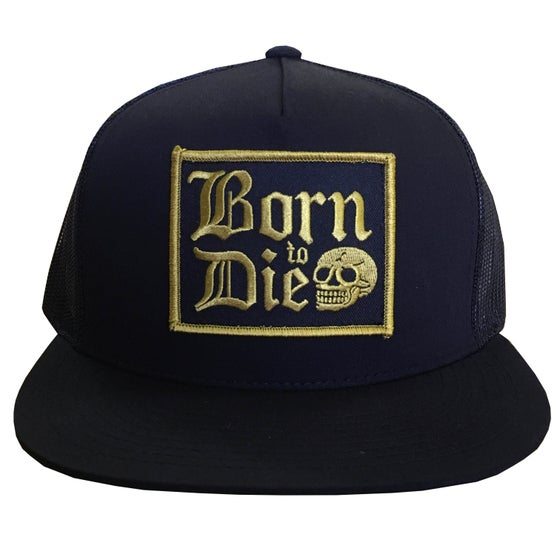 Image of BORN TO DIE TRUCKER