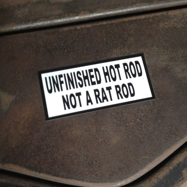 Image of Unfinished Hot Rod, Not a Rat Rod Sticker