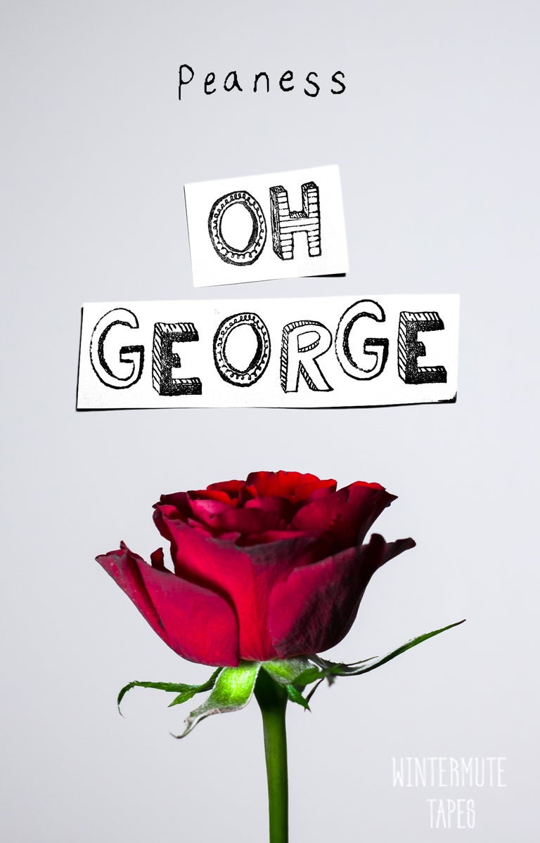 Image of PEANESS - OH GEORGE