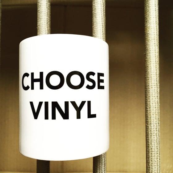 Image of CHOOSE VINYL mug
