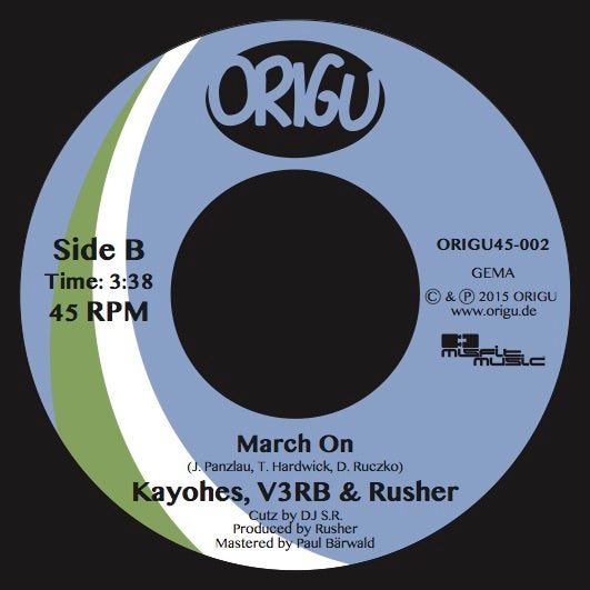 """Image of Kayohes, V3RB & Rusher """"Some Way, Some How"""" b/w """"March On"""" (ORIGU45-002)"""