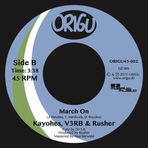 "Image of Kayohes, V3RB & Rusher ""Some Way, Some How"" b/w ""March On"" (ORIGU45-002)"