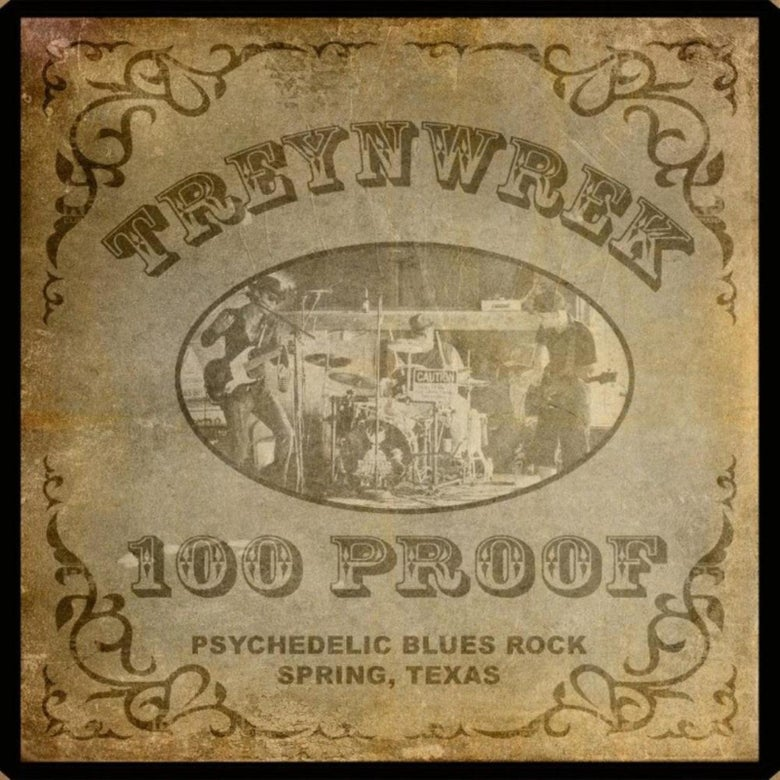 "Image of TreynWrek CD ""100 Proof"""