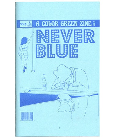 Image of A Color Green Zine Volume 2 - NEVER BLUE