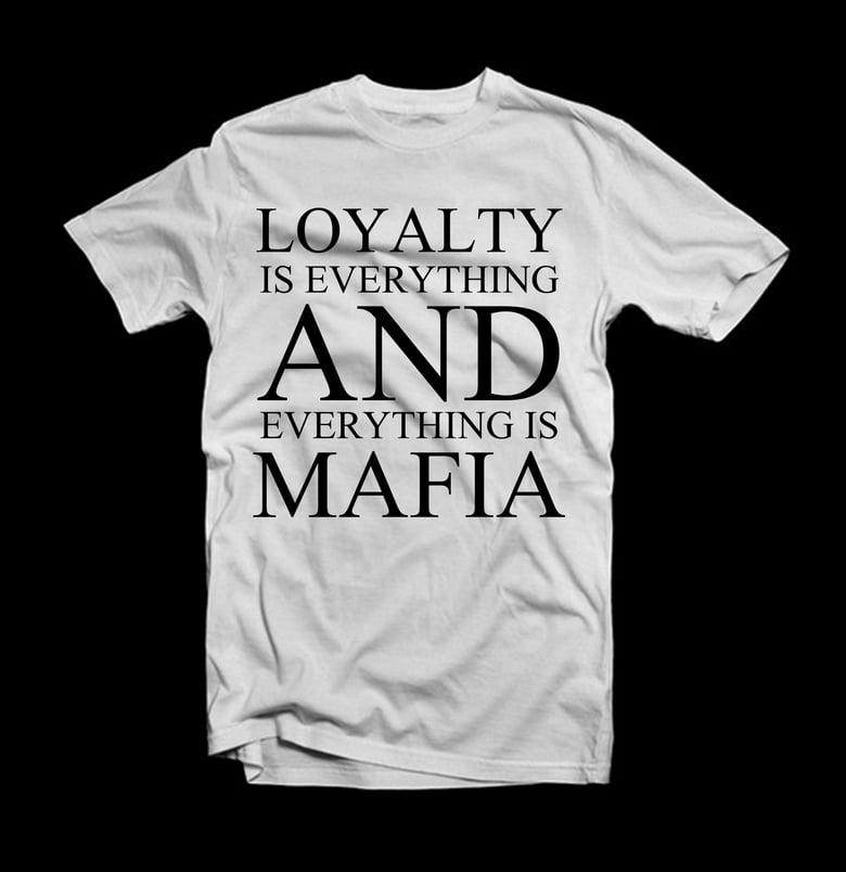 Image of Loyalty Mafia T-Shirt