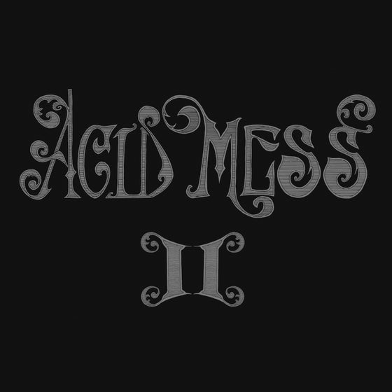 "Image of DF:002 Acid Mess - ""II"""