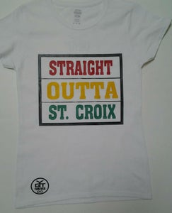 Image of Straight Outta St.Croix (Irie)