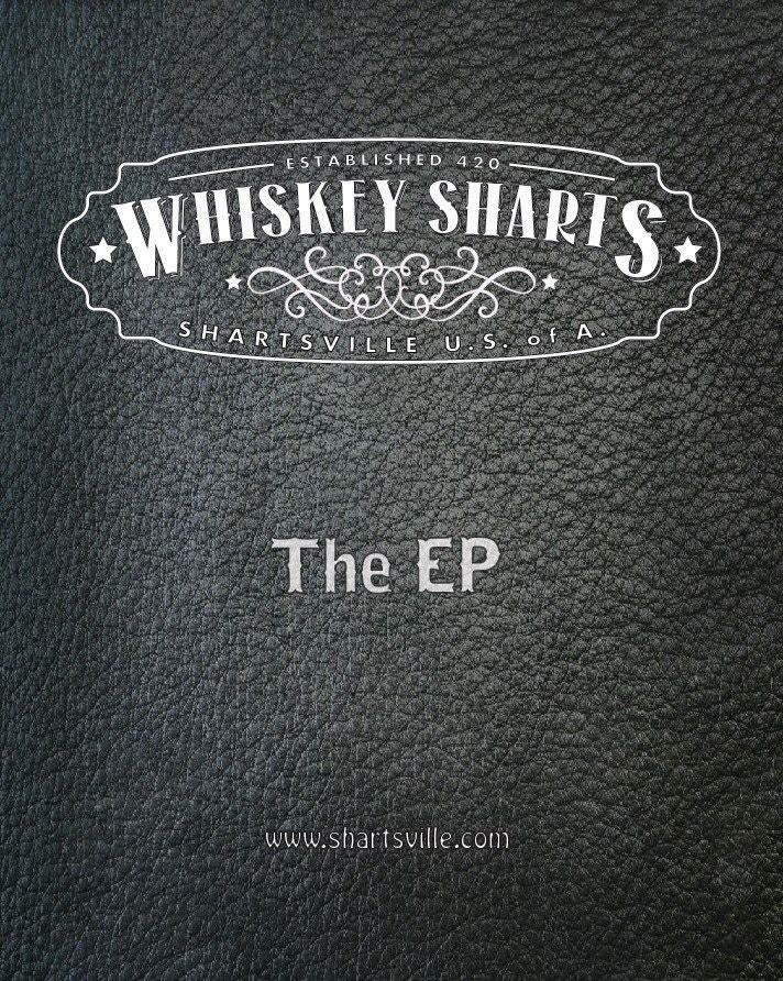 Image of Whiskey Sharts - The EP