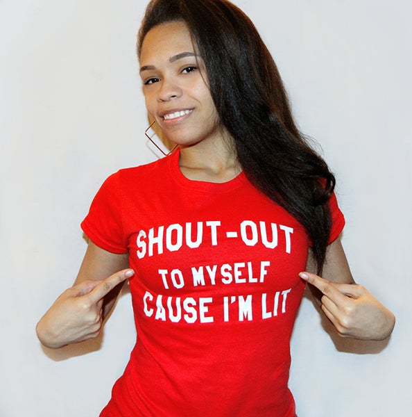 Image of Shout out to myself cause i'm lit (Women's) Red shirt