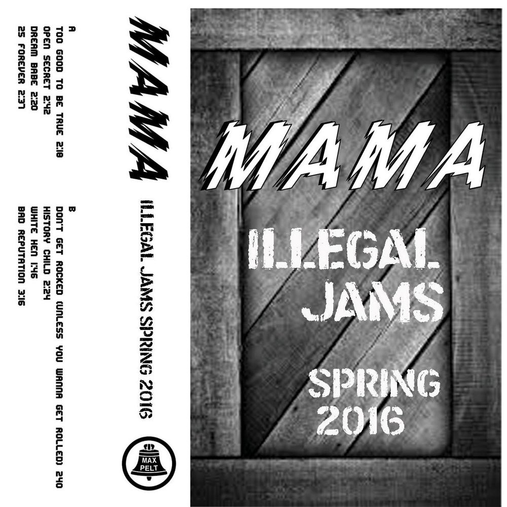 "Image of MP-86 MAMA ""ILLEGAL JAMS SPRING 2016"""